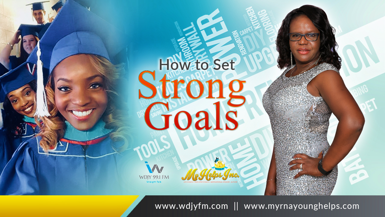 How to Set Strong Goals
