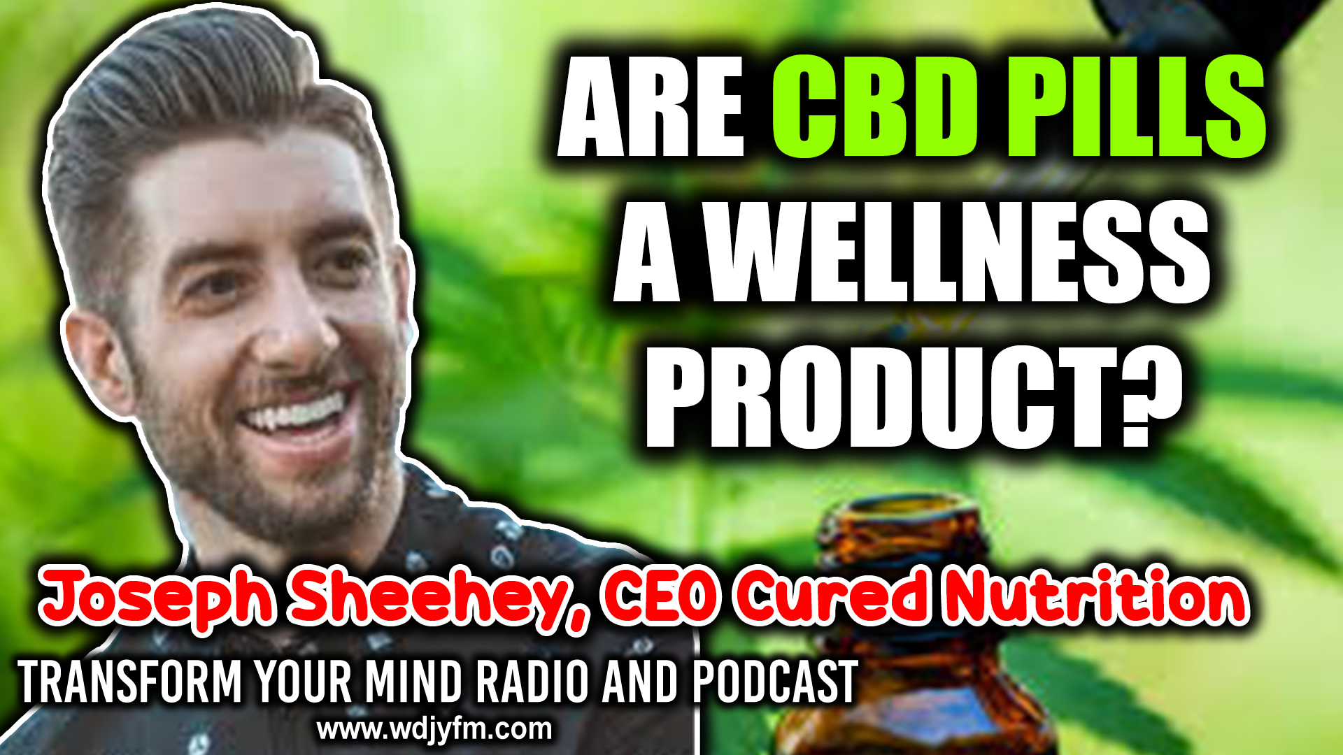 Joseph Sheehey CBD pills