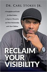Book: reclaim your visibility, Black Fathers