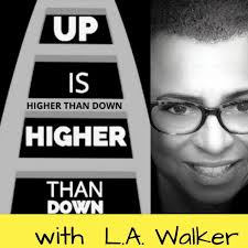 up is higher than down podcast