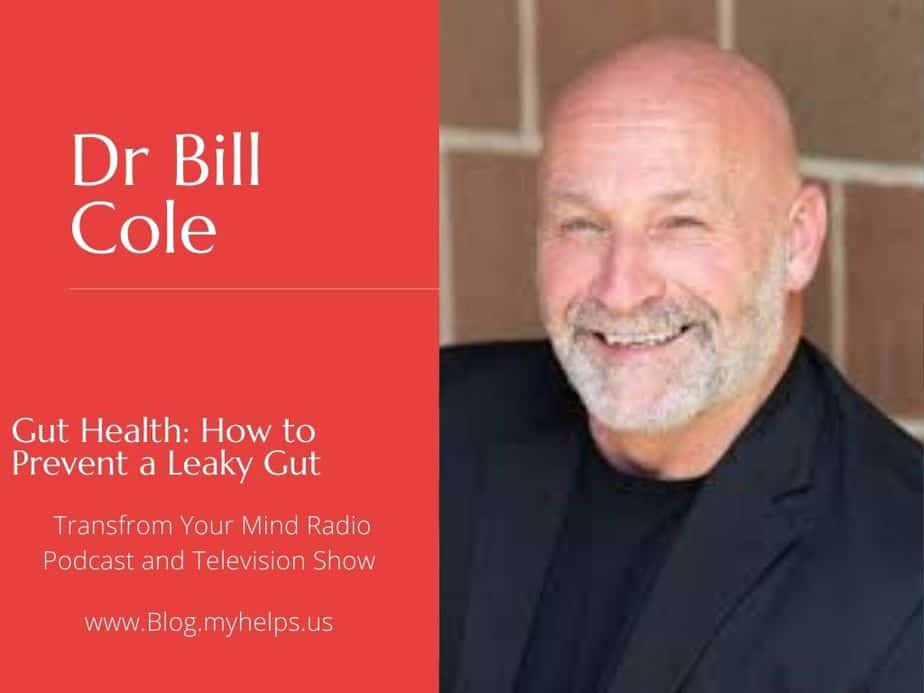 Dr Bill Cole Leaky Gut