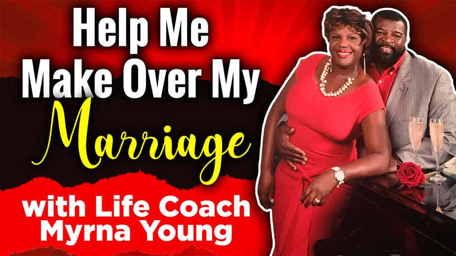 Help me makeover my marriage