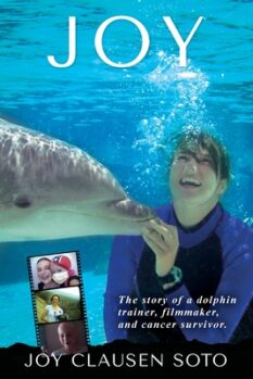 Book Joy the story of a dolphin trainer and cancer survivor